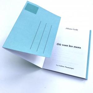 Nouvelle à poster de Albane Gellé, Où vont les mots, disponible chez les Éditions pneumatiques