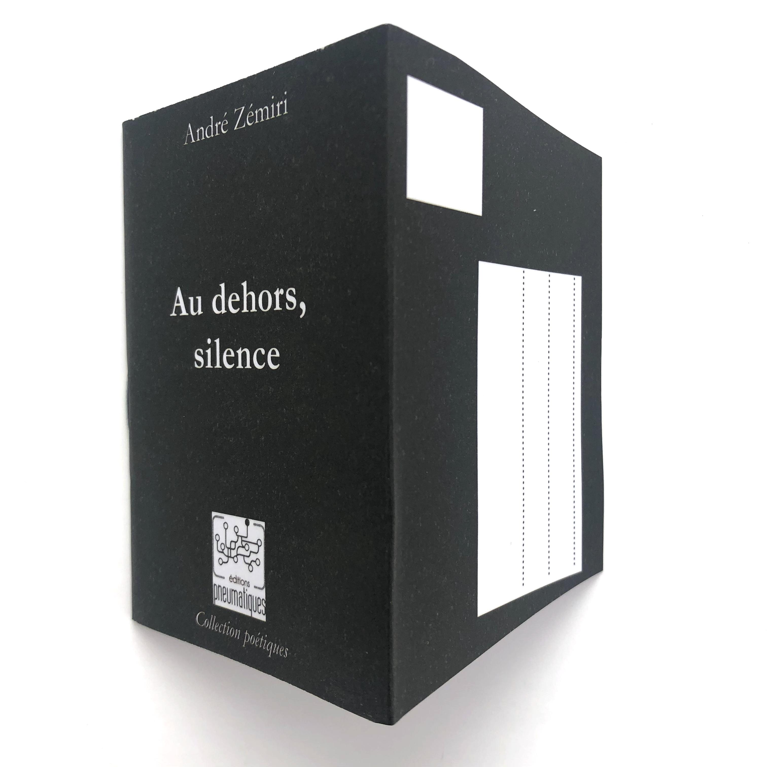 Nouvelle à poster de André Zémiri, Au dehors le silence, disponible chez les Éditions pneumatiques