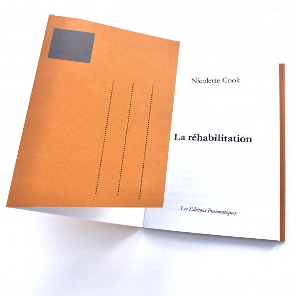 Nouvelle de Nicolette Cook, La Réhabilitation, disponible chez les Éditions pneumatiques