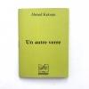 Nouvelle à poster de Ahmed Kalouaz, Un autre verre, disponible chez les Éditions pneumatiques